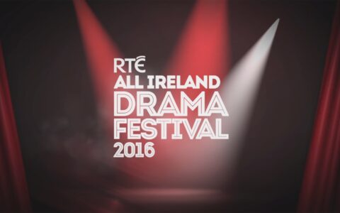 Le RTÉ All-Ireland Drama Festival